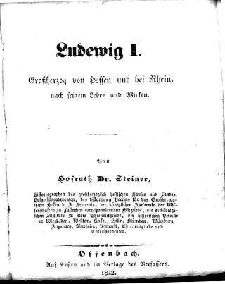 Titelblatt Biografie Großherzog Ludwig I. von Steiner